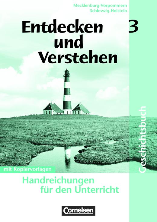 Entdecken und verstehen - Vom Zeitalter des Absolutismus bis zur Weimarer Republik - Handreichungen für den Unterricht mit Kopiervorlagen - Band 3: 8. Schuljahr