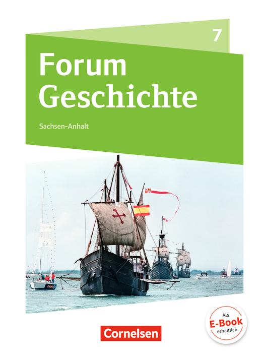 Forum Geschichte - Neue Ausgabe - Von den Entdeckungsfahrten bis zur Französischen Revolution - Schülerbuch - 7. Schuljahr