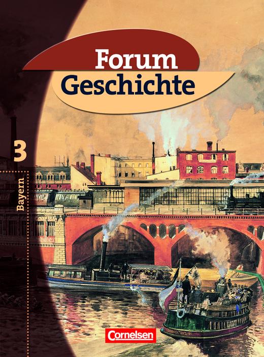 Forum Geschichte - Von der Französischen Revolution bis zur Weimarer Republik - Schülerbuch - Band 3: 8. Jahrgangsstufe