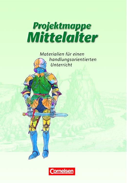 Projektmappen Geschichte - Mittelalter - Arbeitsmappe