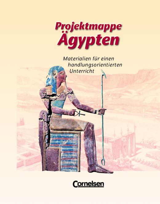 Projektmappen Geschichte - Ägypten - Arbeitsmappe