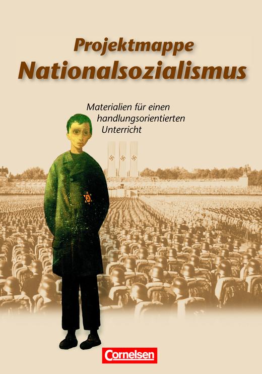 Projektmappen Geschichte - Nationalsozialismus - Arbeitsmappe