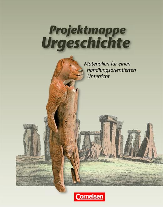 Projektmappen Geschichte - Urgeschichte - Arbeitsmappe