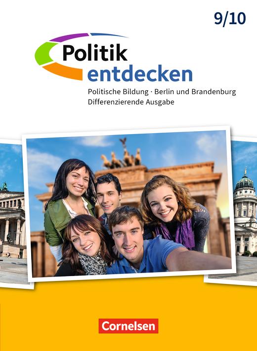 Politik entdecken - Schülerbuch - 9./10. Schuljahr
