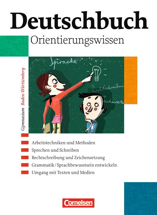 Deutschbuch Gymnasium - Orientierungswissen - Schülerbuch - Band 1-6: 5.-10. Schuljahr