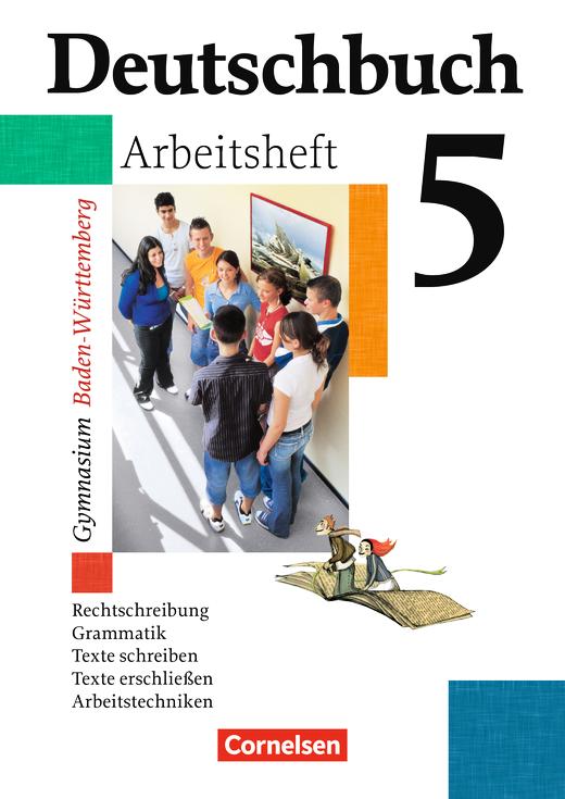 Deutschbuch Gymnasium - Arbeitsheft mit Lösungen - Band 5: 9. Schuljahr