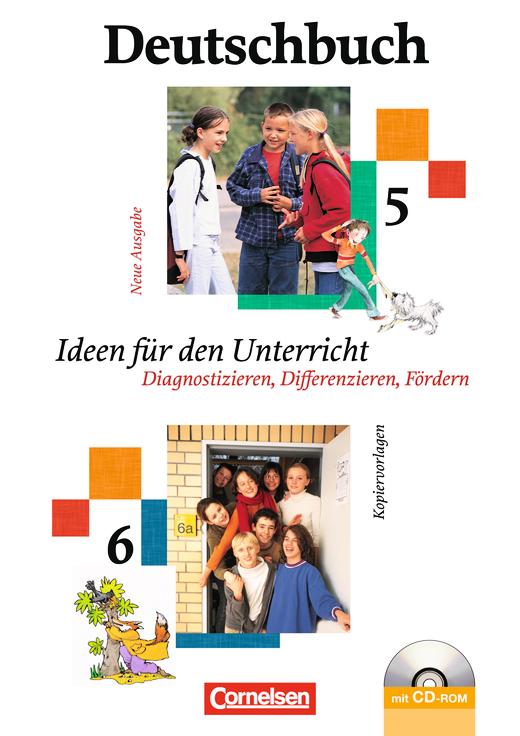 Deutschbuch Gymnasium - Ideen für den Unterricht - Diagnostizieren, Differenzieren, Fördern - Kopiervorlagen, Arbeitsblätter mit Lösungen und CD-ROM - 5./6. Schuljahr