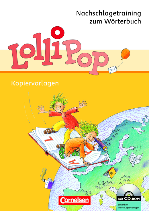Lollipop Wörterbuch - Nachschlagetraining zum Wörterbuch - Kopiervorlagen mit CD-ROM