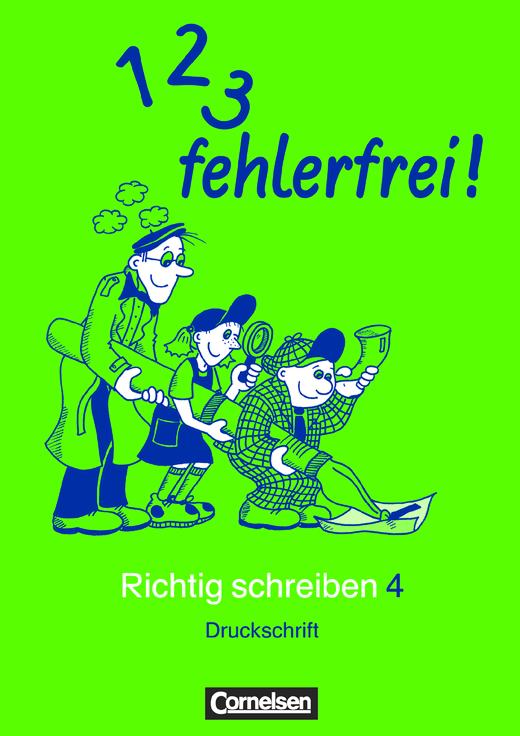 1, 2, 3 - fehlerfrei! - Arbeitsheft Druckschrift - 4. Schuljahr