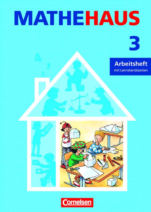 Mathehaus - Arbeitsheft - 3. Schuljahr
