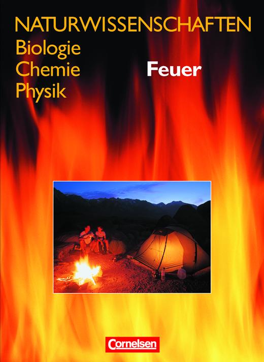 Naturwissenschaften Biologie - Chemie - Physik - Feuer - Schülerbuch