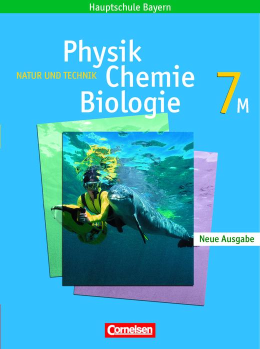 Natur und Technik - Physik/Chemie/Biologie - Schülerbuch - 7. Jahrgangsstufe