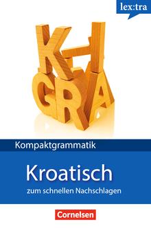 Lextra - Kroatisch - Kroatische Grammatik - Lernerhandbuch - A1-B1