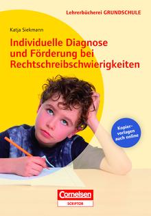 Lehrerbücherei Grundschule - Individuelle Diagnose und Förderung bei Rechtschreibschwierigkeiten - Buch mit Kopiervorlagen über Webcode