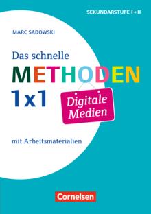 Fachmethoden Sekundarstufe I und II - Das schnelle Methoden-1x1 Digitale Medien (3. Auflage) - Buch mit Kopiervorlagen