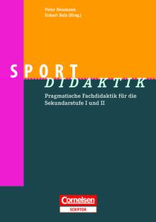 Fachdidaktik - Sport-Didaktik - Pragmatische Fachdidaktik für die Sekundarstufe I und II - Buch