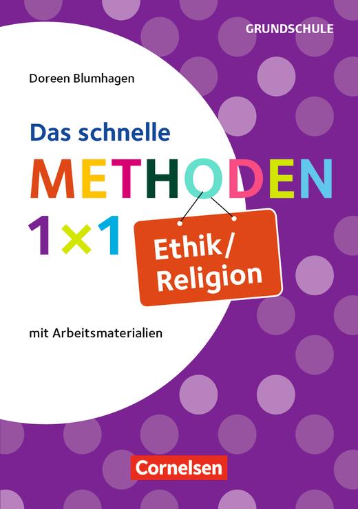 Fachmethoden Grundschule - Das schnelle Methoden-1x1 Ethik/Religion - Buch