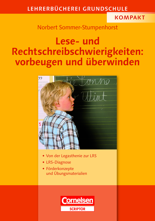 Lehrerbücherei Grundschule - Lese- und Rechtschreibschwierigkeiten: vorbeugen und überwinden - Von der Legasthenie zur LRS - LRS-Diagnose - Förderkonzepte und Übungsmaterialien - Buch