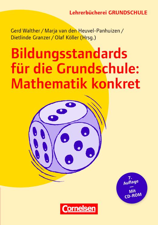 Lehrerbücherei Grundschule - Bildungsstandards für die Grundschule: Mathematik konkret (7. Auflage) - Aufgabenbeispiele - Unterrichtsanregungen - Fortbildungsideen - Buch mit Kopiervorlagen auf CD-ROM