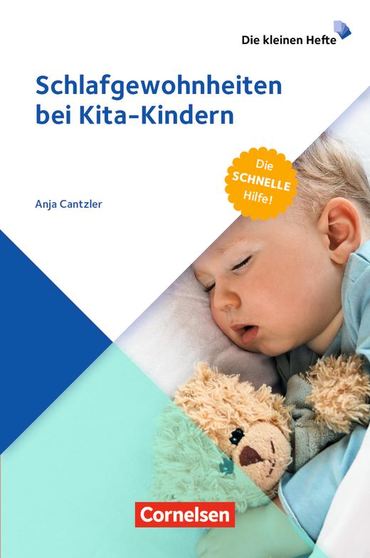 Die kleinen Hefte - Schlafgewohnheiten bei Kita-Kindern - Die schnelle Hilfe! - Ratgeber