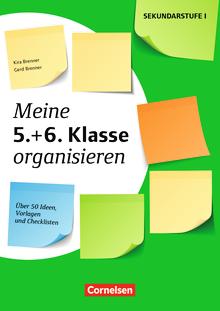 Meine Klasse organisieren - Meine 5.+ 6. Klasse organisieren (3. Auflage) - Über 50 Ideen, Vorlagen und Checklisten - Kopiervorlagen