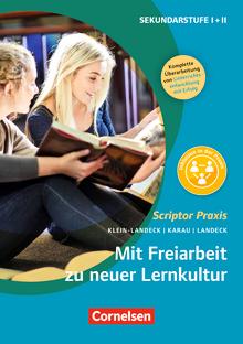 Scriptor Praxis - Mit Freiarbeit zu neuer Lernkultur (2., überarbeitete Auflage) - Buch