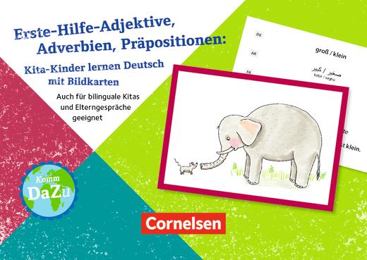Deutsch lernen mit Fotokarten - Kita - Erste Hilfe-Adjektive, Adverbien, Präpositionen - Auch für bilinguale Kitas und Elterngespräche geeignet - 75 Bildkarten