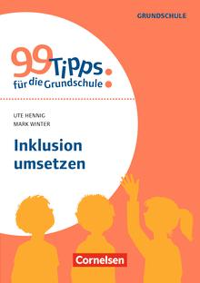 99 Tipps für die Grundschule - Inklusion umsetzen - Buch