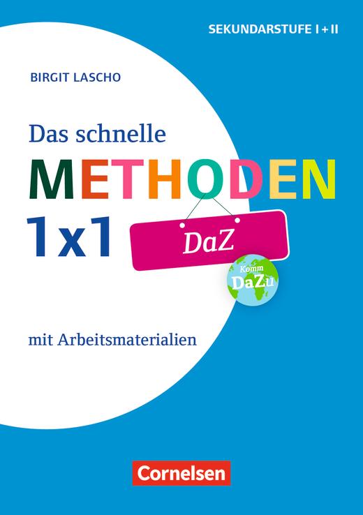 Fachmethoden Sekundarstufe I und II - Das schnelle Methoden-1x1 DaZ - Mit Arbeitsmaterialien - Buch