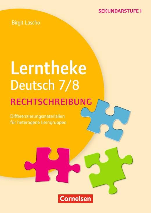 Lerntheke - Rechtschreibung 7/8 - Differenzierungsmaterialien für heterogene Lerngruppen - Kopiervorlagen