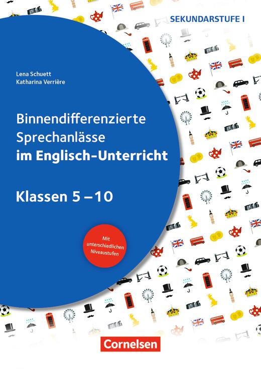 Sprechkompetenz Sekundarstufe I - Binnendifferenzierte Sprechanlässe im Englisch-Unterricht - Kopiervorlagen - Klasse 5-10