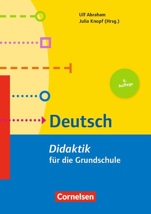Fachdidaktik für die Grundschule - Deutsch (6. Auflage) - Didaktik für die Grundschule - Buch