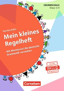 Mein kleines Regelheft - Mit Montessori die deutsche Grammatik verstehen - 3./4. Klasse (4. Auflage) - Arbeitsheft