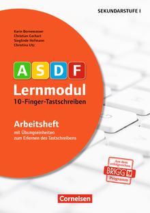 ASDF-Lernmodul - 10-Finger-Tastschreiben (2. Auflage) - Arbeitsheft