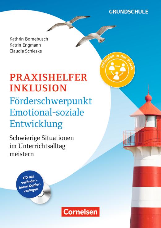 Praxishelfer Inklusion - Förderschwerpunkt emotional-soziale Entwicklung (4. Auflage) - Schwierige Situationen im Unterrichtsalltag meistern - 1. - 4. Schuljahr - Buch mit Kopiervorlagen