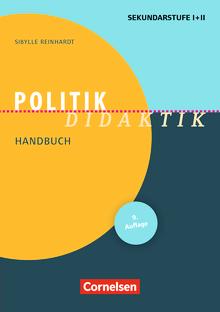 Fachdidaktik - Politik-Didaktik (8. Auflage) - Handbuch für die Sekundarstufe I und II - Buch