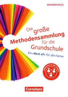 """Die große Methodensammlung für die Grundschule - Ein """"Best of"""" für alle Fächer - Buch"""