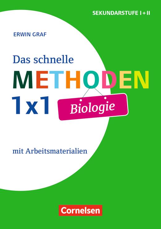 Fachmethoden Sekundarstufe I und II - Das schnelle Methoden-1x1 Biologie - Mit Arbeitsmaterialien - Buch