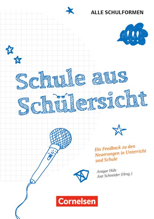 Schule aus Schülersicht - Ein Feedback über die Neuerungen in Unterricht und Schule - Buch mit Materialien zum Download