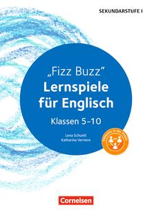 Lernen im Spiel Sekundarstufe I - Fizz Buzz (3. Auflage) - Lernspiele für Englisch Klassen 5-10 - Kopiervorlagen