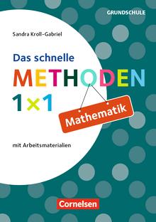 Fachmethoden Grundschule - Das schnelle Methoden-1x1 Mathematik (3. Auflage) - Buch