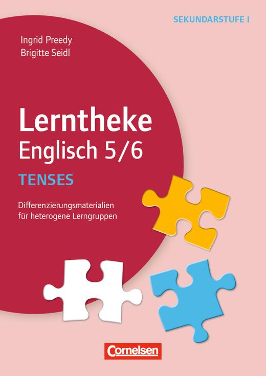 Lerntheke - Tenses: 5/6 (2. Auflage) - Differenzierungsmaterialien für heterogene Lerngruppen - Kopiervorlagen