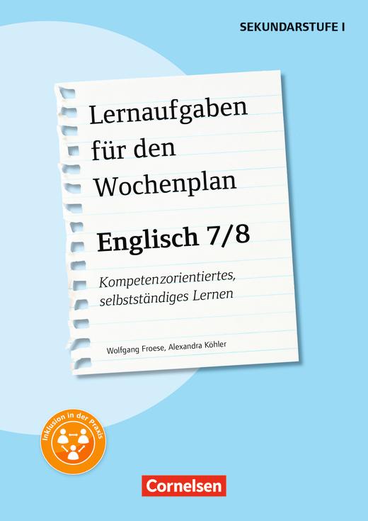 Lernaufgaben für den Wochenplan - Englisch: 7/8 - Kompetenzorientiertes, selbstständiges Lernen - Kopiervorlagen