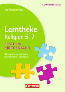 Lerntheke - Feste im Kirchenjahr: 5-7 - Differenzierungsmaterialien für heterogene Lerngruppen - Kopiervorlagen