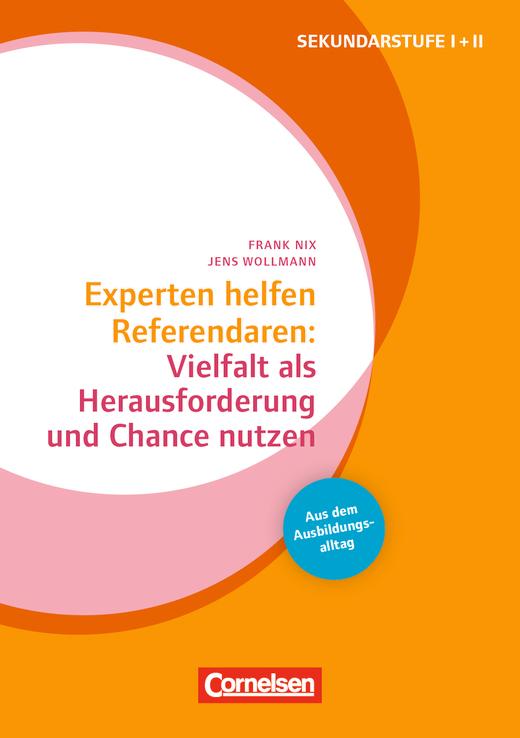 Experten helfen Referendaren - Vielfalt als Herausforderung und Chance nutzen - Sekundarstufe I und II - Buch