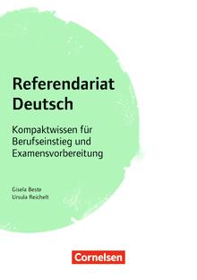 Fachreferendariat Sekundarstufe I und II - Referendariat Deutsch - Kompaktwissen für Berufseinstieg und Examensvorbereitung - Buch