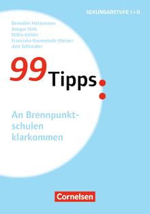 99 Tipps - An Brennpunktschulen klarkommen - Buch