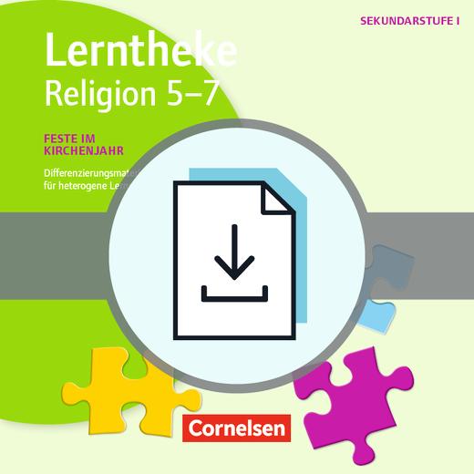 Lerntheke - Feste im Kirchenjahr: 5-7 - Differenzierungsmaterialien für heterogene Lerngruppen - Kopiervorlagen als PDF