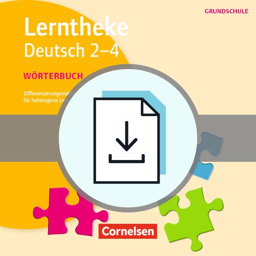 Lerntheke Grundschule - Wörterbuch 2-4 - Differenzierungsmaterial für heterogene Lerngruppen - Kopiervorlagen als PDF