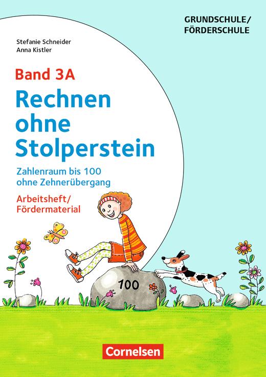 Rechnen ohne Stolperstein - Zahlenraum bis 100 ohne Zehnerübergang (2. Auflage) - Arbeitsheft/Fördermaterial - Band 3A